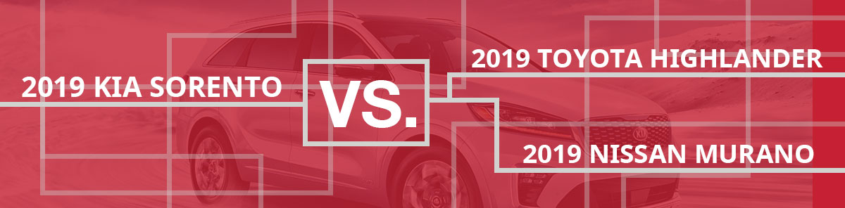 Compare Kia Sorento vs Toyota Highlander and Nissan Murano